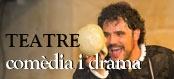 Teatre comedia i drama