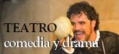 Teatro comedia y drama